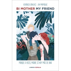 Imagén: Bi Mother My Friend (Oh Mami Blue)